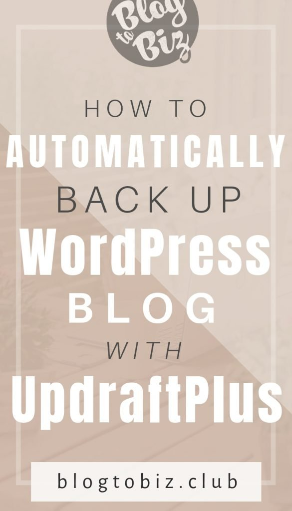 How to set up UpdraftPlus to automatically back up self-hosted WordPress sites.