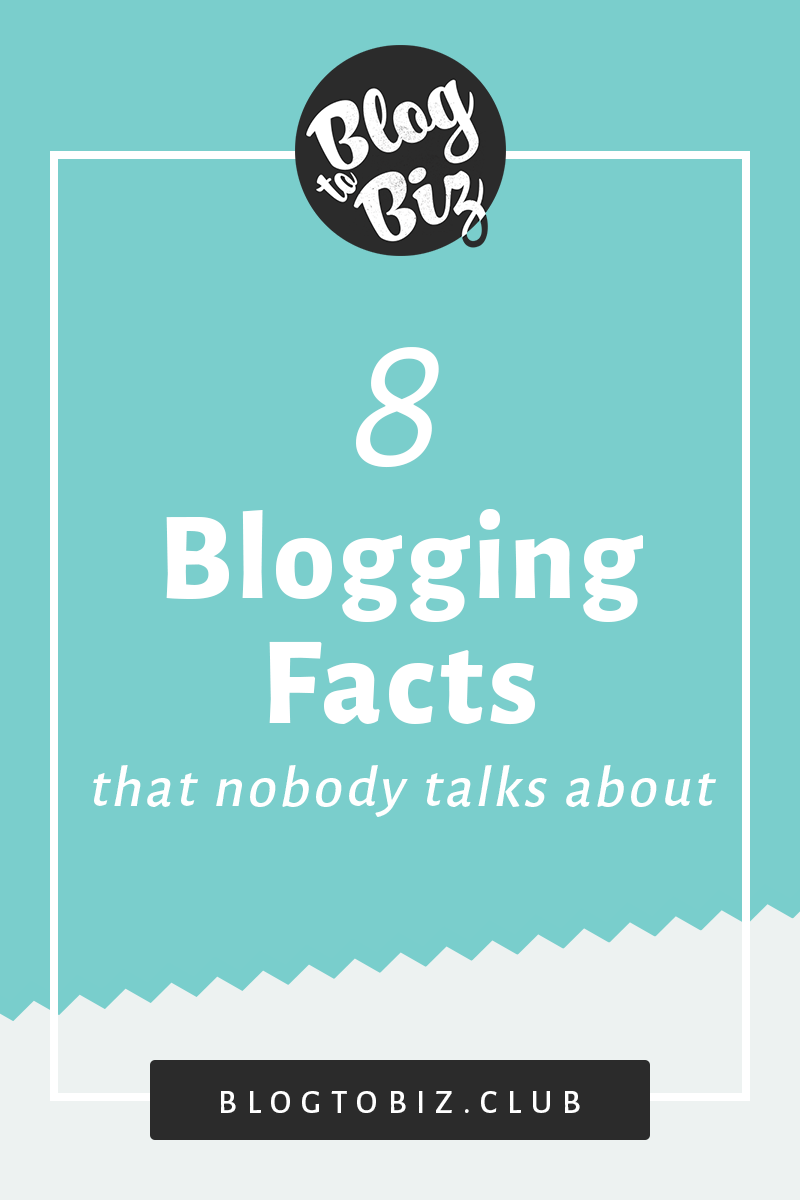 8 Blogging Facts the blogging gurus don't really want to talk about, that I had to learn the hard way. And now here I am, shedding light on the dark side of blogging | Blog to Biz