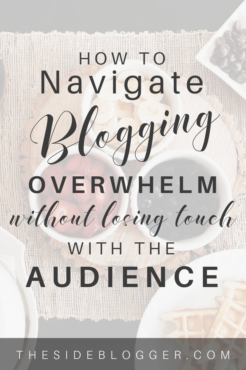 Overwhelmed with blogging and now you can't even write? In this post I'll show you how to deal with this without giving up or losing your audience's trust | The Side Blogger