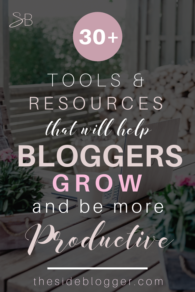 A list of 30 blogging tools and resources to make a blogger grow and be more productive   The Side Blogger #blog #blogging #blogger #bloggingresources #blogresources #blogtools #bloggingtools