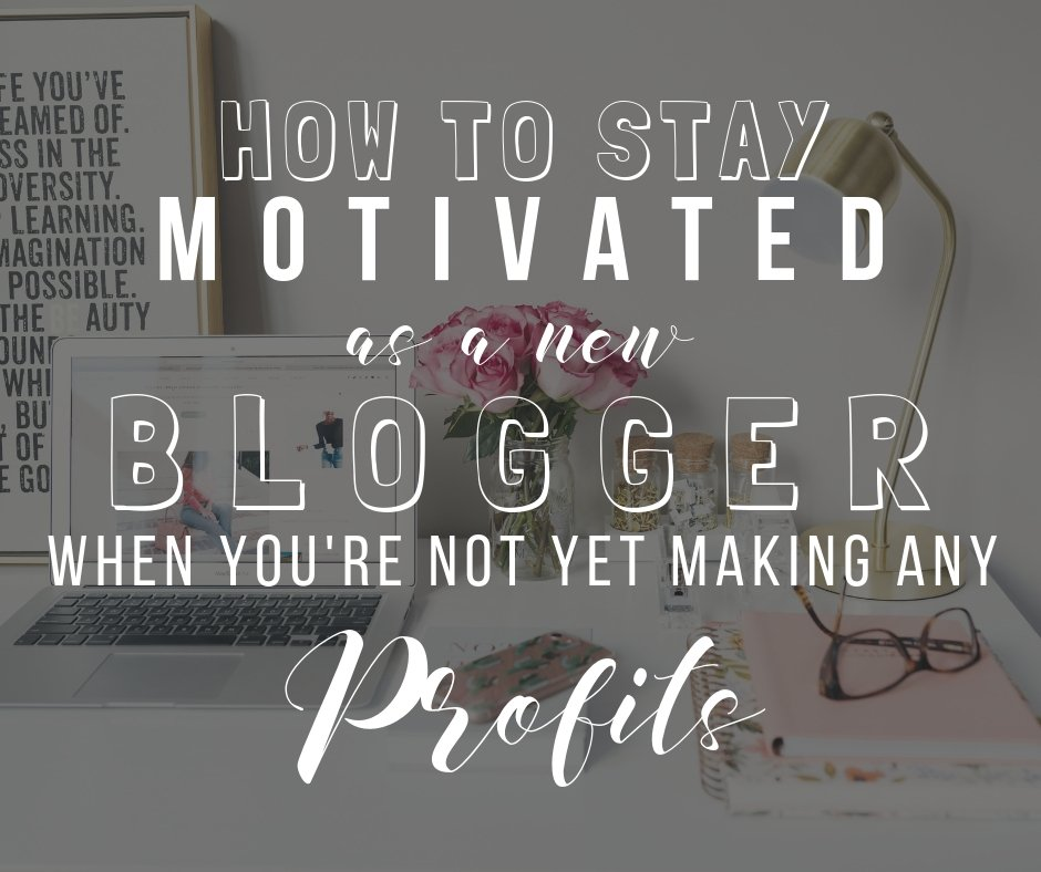 5 ways to stay motivated as a newbie blogger when your blog is not yet making any profits | The Side Blogger #blog #blogger #blogging #blogtips #bloggingtips #beginnerblogger