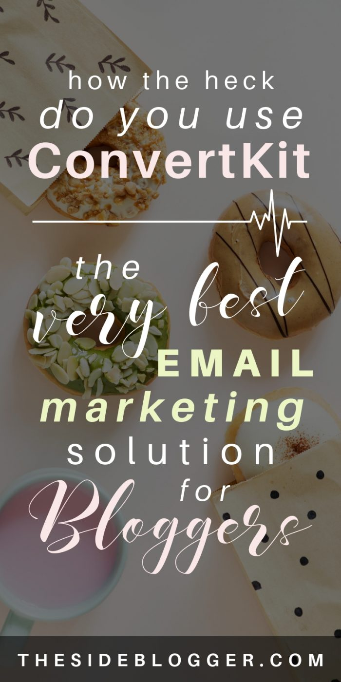 Everything you need to know about using ConvertKit for all your email marketing needs. Convertkit is by fat the VERY BEST email marketing software for bloggers! - The Side Blogger #blog #blogging #blogger #emaillist #emailmarketing