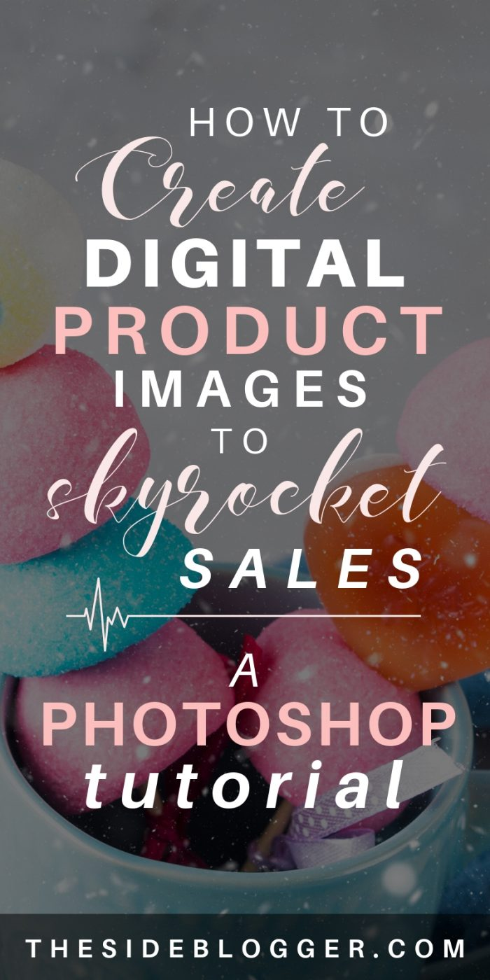 A Photoshop tutorial for digital product sellers for creating breathtaking product mockup images that skyrocket product sales. - The Side Blogger