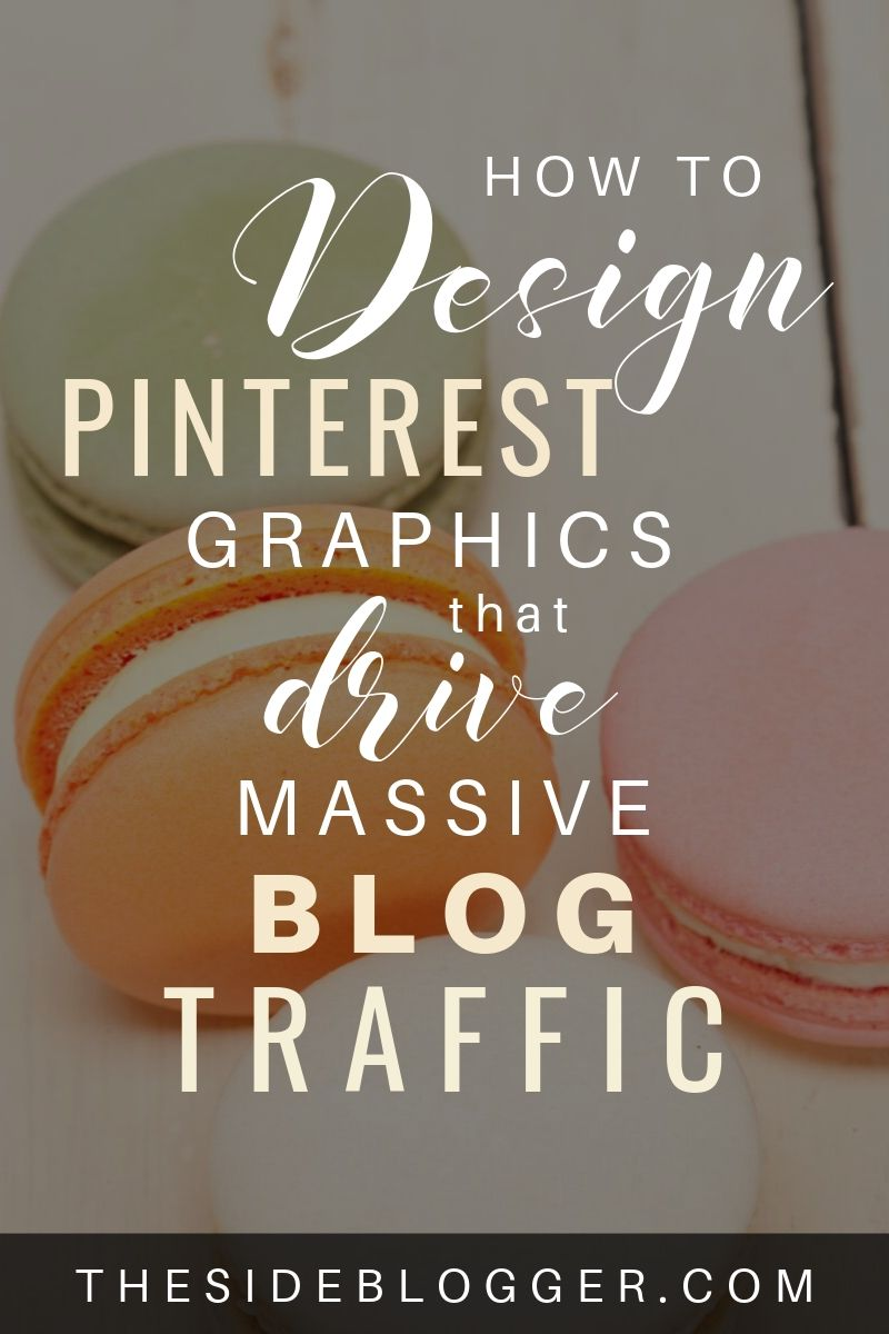 How to design Pinterest graphics that drive traffic to your blog.