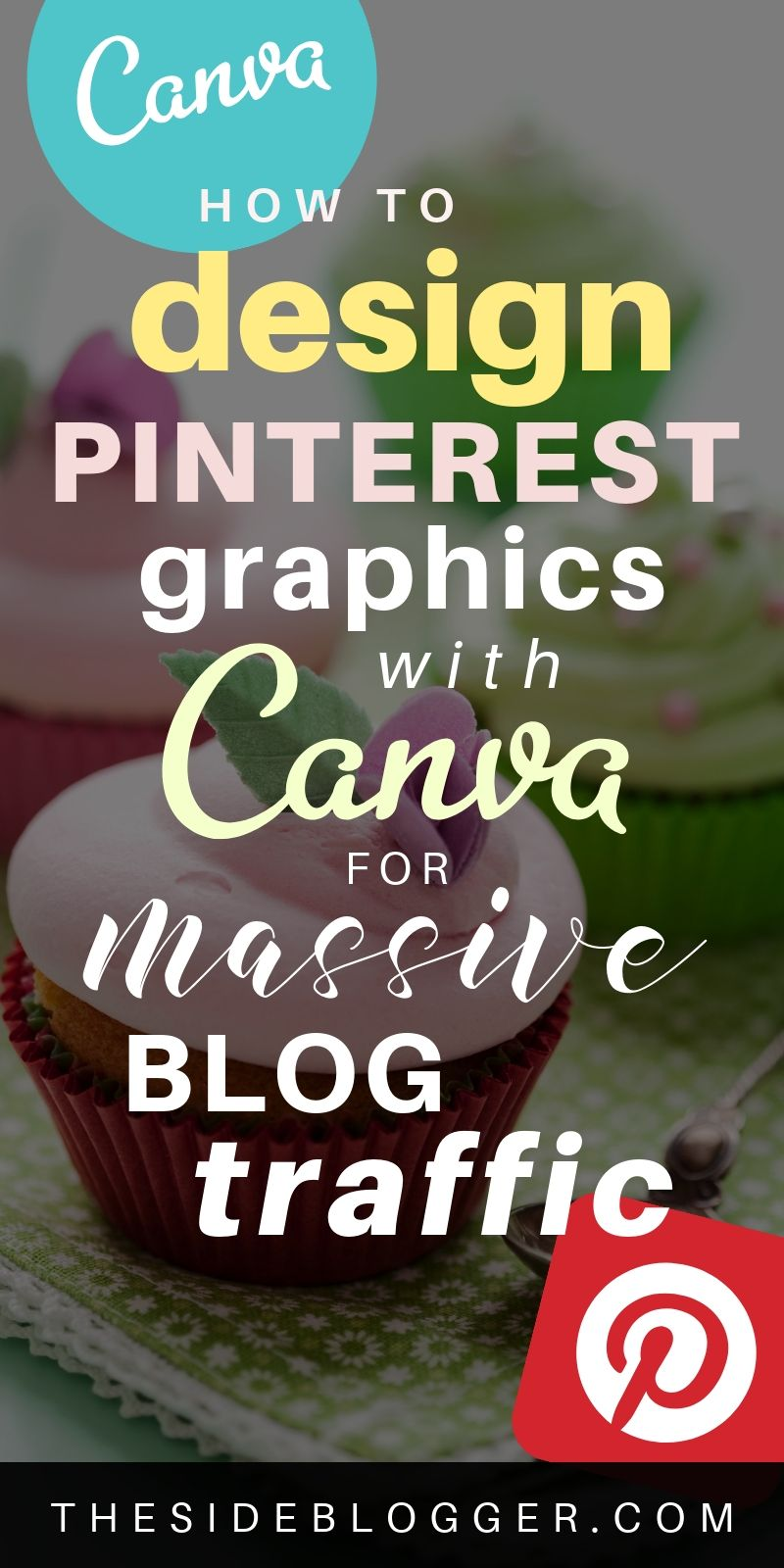 How to design Pinterest graphics with Canva that are irresistibly clickable and repinnable!